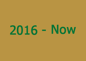 2016-now
